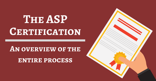 An overview of taking the ASP Exam