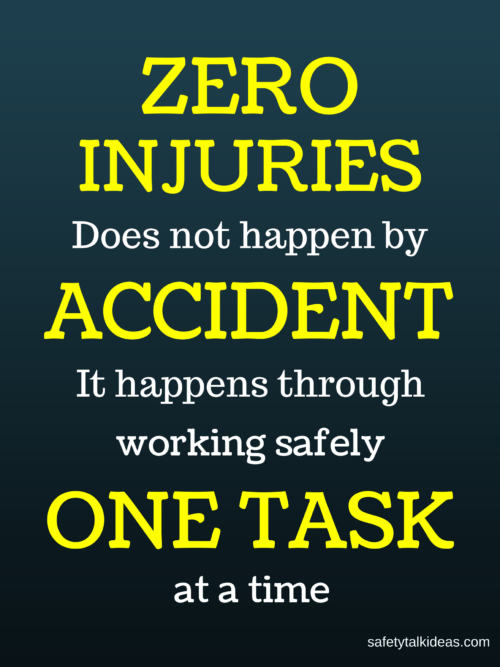 Zero injuries on task at a time safety talk safety poster picture