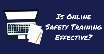 Is Online Safety Training Effective Enough to Use?