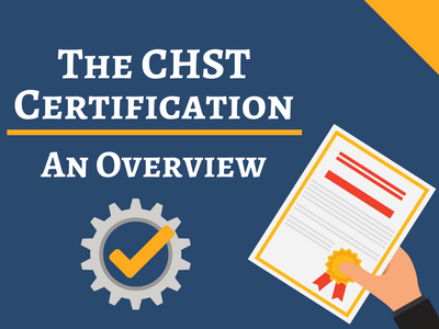 An overview for taking the CHST