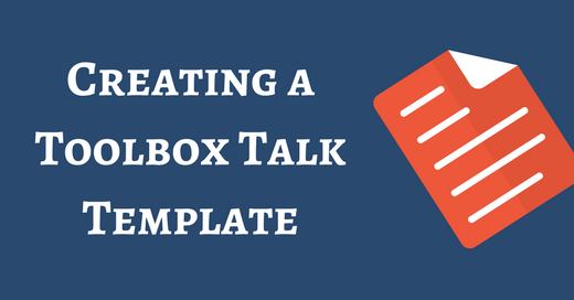 Creating a Toolbox Talk Template