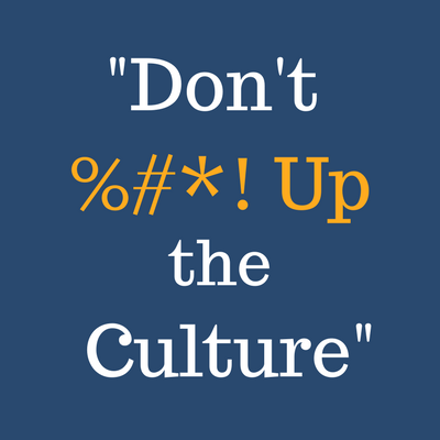 dont fuck up the culture