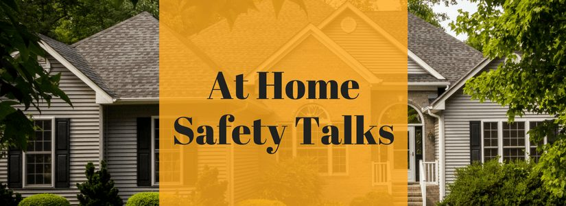 Free Home Safety Talks
