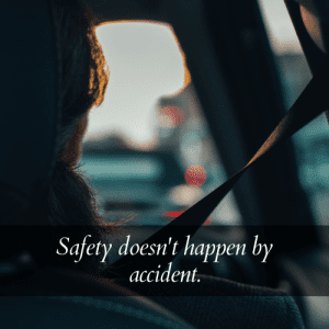 safety by accident slogan