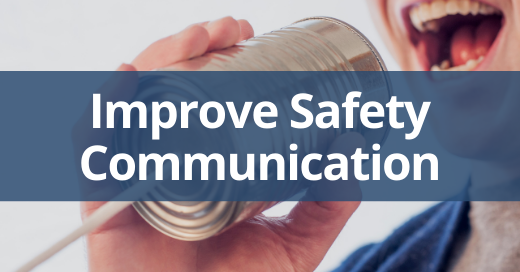improve your safety communication program