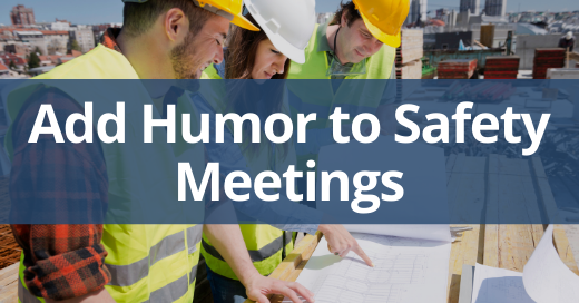 three ideas to add humor to safety meetings