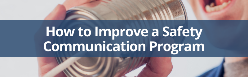 tips to improve your safety communication program