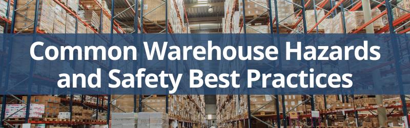 common warehouse hazards and best practices