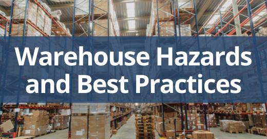 warehouse hazards and best practices